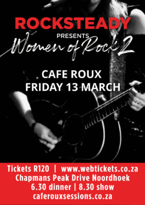 Rock Steady - Women of Rock 2 @ cafe roux, Noordhoek