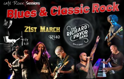 Blues meets Rock - The Richard Pryor Band @ cafe roux, Noordhoek