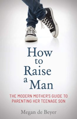 TALK: How to Raise a Man by Megan de Beyer @ cafe roux, Noordhoek