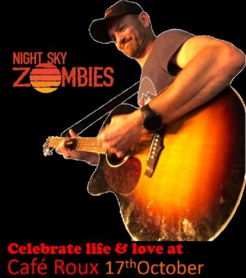 Celebrate life with the Night Sky Zombies @ cafe roux, Noordhoek