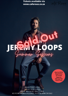 JEREMY LOOPS Summer Session (Arrive from 4pm. Music at 5 - 6.30pm) @ cafe roux, Noordhoek
