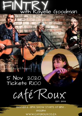 Fintry with Rayelle Goodman @ cafe roux, Noordhoek