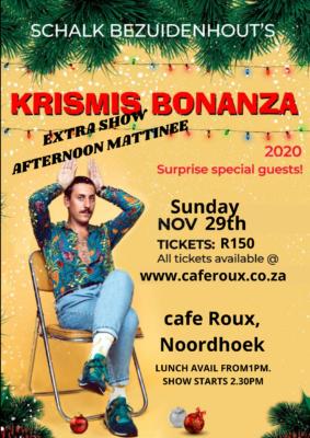 Schalk Bezuidenhout Krismas Bonanza - EXTRA SHOW - Afternoon Mattinee from 1pm @ cafe roux, Noordhoek