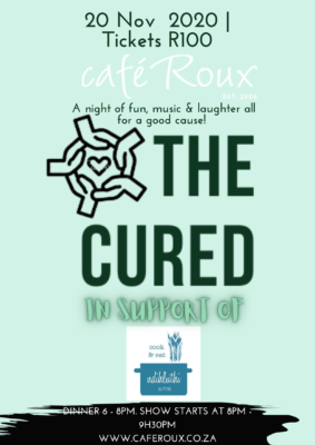 The Cured Band in support of Ndihluthi Feeding Project @ cafe roux, Noordhoek